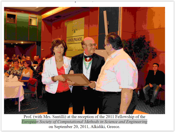 "PROF. SANTILLI RECEIVES THE HIGHEST DISTINCTION OF HONORARY FELLOW OF THE EUROPEAN SOCIETY OF COMPUTATIONAL METHODS IN SCIENCE AND ENGINEERING FOR""His outstanding contribution in the field of Applied Mathematics.""The Award was granted during the formal dinner of the 2011 International Conference of the Society CNAAM 2011, G-Hotels, Halkidiki, Greece, 19-25 September 2011for which prof. Santilli had been an invited speaker to present his mathematics under the titleAn introduction to the novel iso-, geno-, and hyper-mathematics for matter and their isoduals for antimatter.The award was was granted during the formal dinner of the 2011 International Conference of the Society CNAAM 2011, G-Hotels, Halkidiki, Greece, 19-25 September 2011"