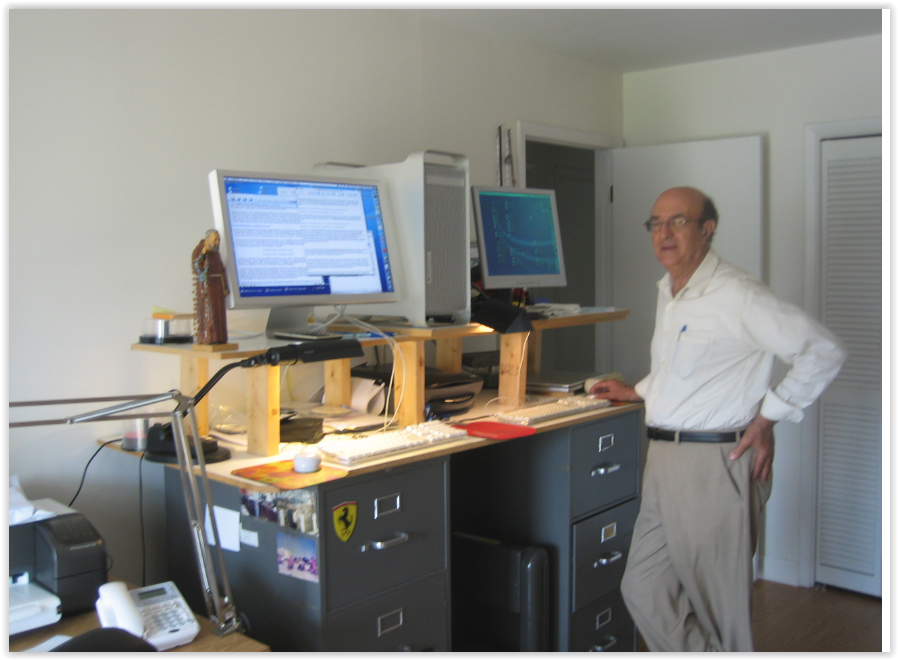 "Prof. Santilli in his office (which he calls ""Battle Station"") at the Institute for Basic Research in Florida, where he works with two computers for an average ten hours a day, unless traveling, while standing up."