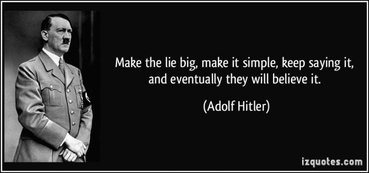 Make a lie big, make it simple Qanon Hitler quotes