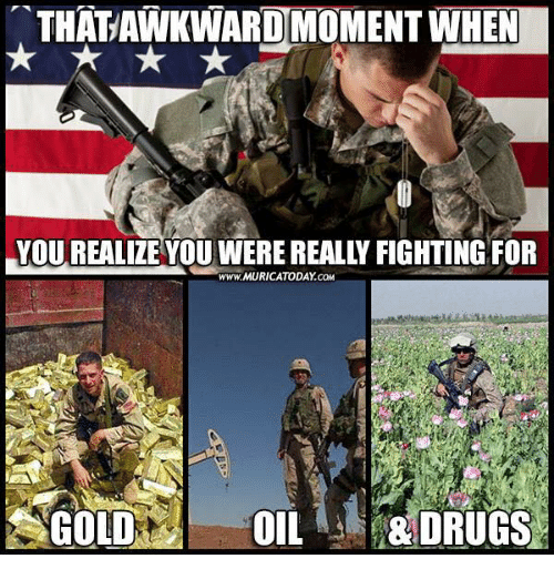 The real reason for war -gold, oil, drugs