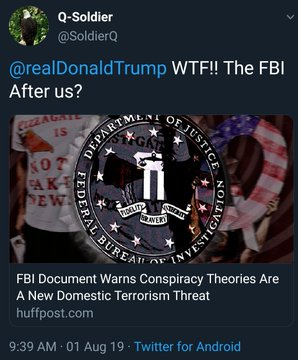Qanon and pizzagate are domestic terrorist threads according to FBI - Yahoo news reports - Main qanon promoters say fbi has been infiltrated