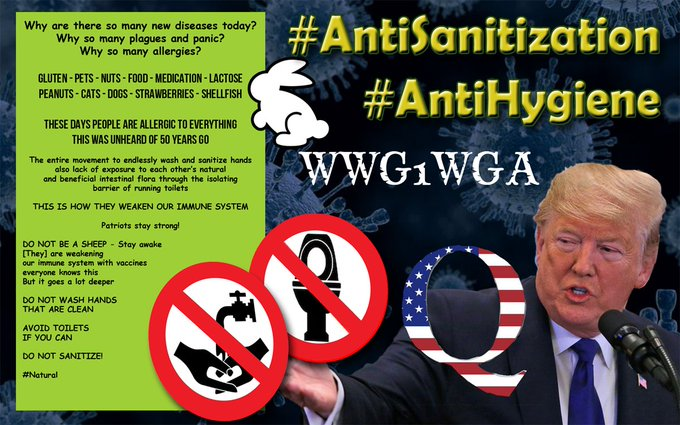 Qanon says don't wash your hands - don't sanitize